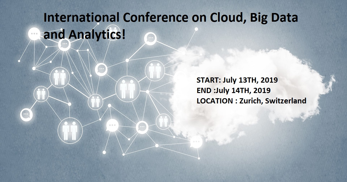 International Conference on Cloud, Big Data and Analytics!
