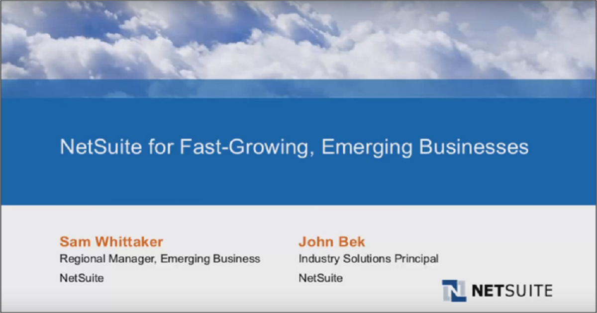 NetSuite for Fast-Growing, Emerging Businesses