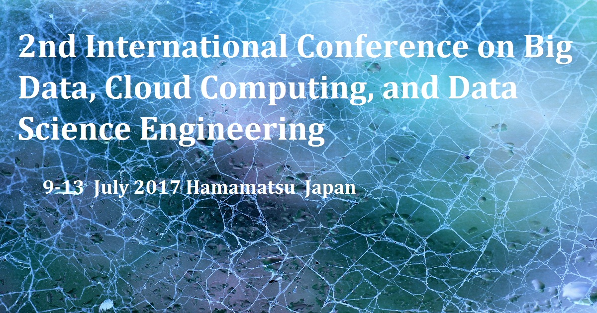 2nd International Conference on Big Data, Cloud Computing, and Data Science Engineering
