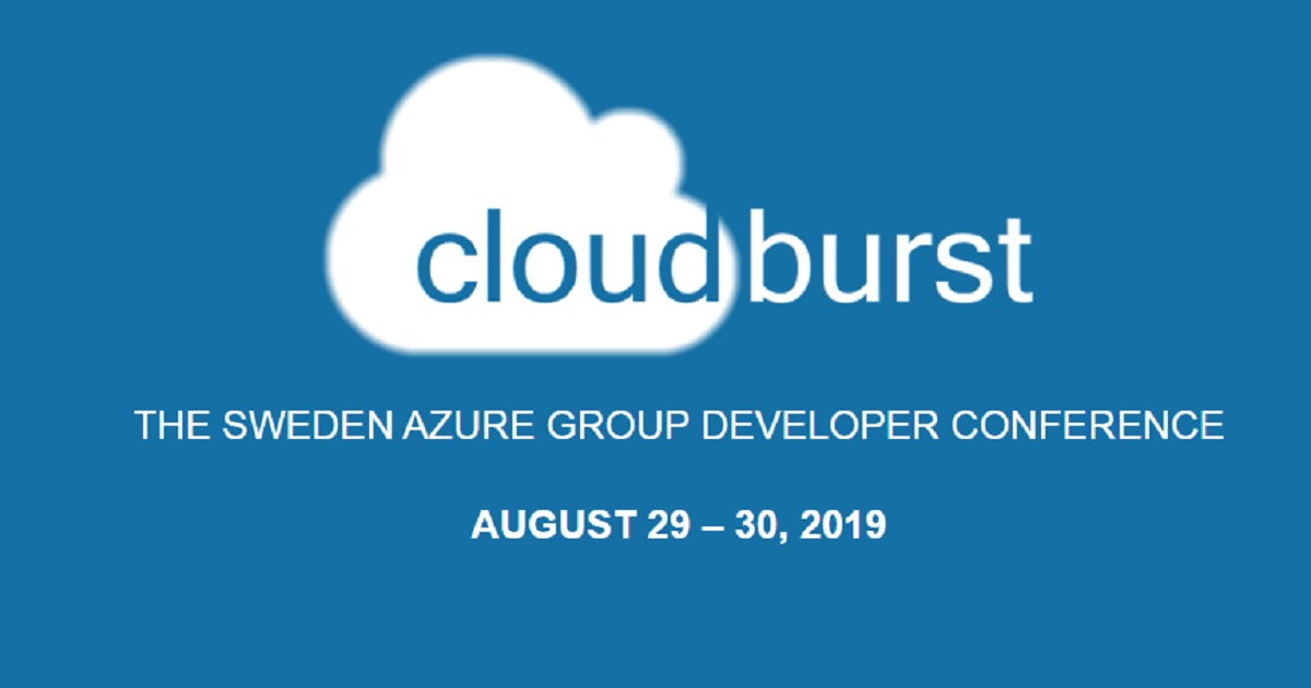 CloudBurst THE SWEDEN AZURE GROUP DEVELOPER CONFERENCE