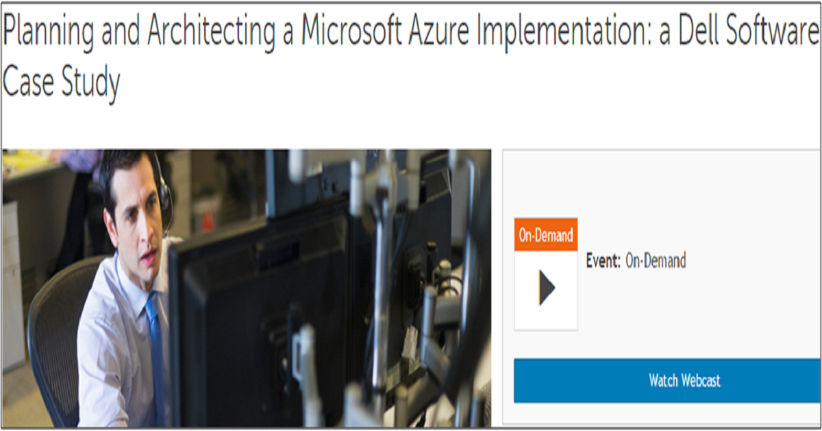 Planning and Architecting a Microsoft Azure Implementation: a Dell Software Case Study