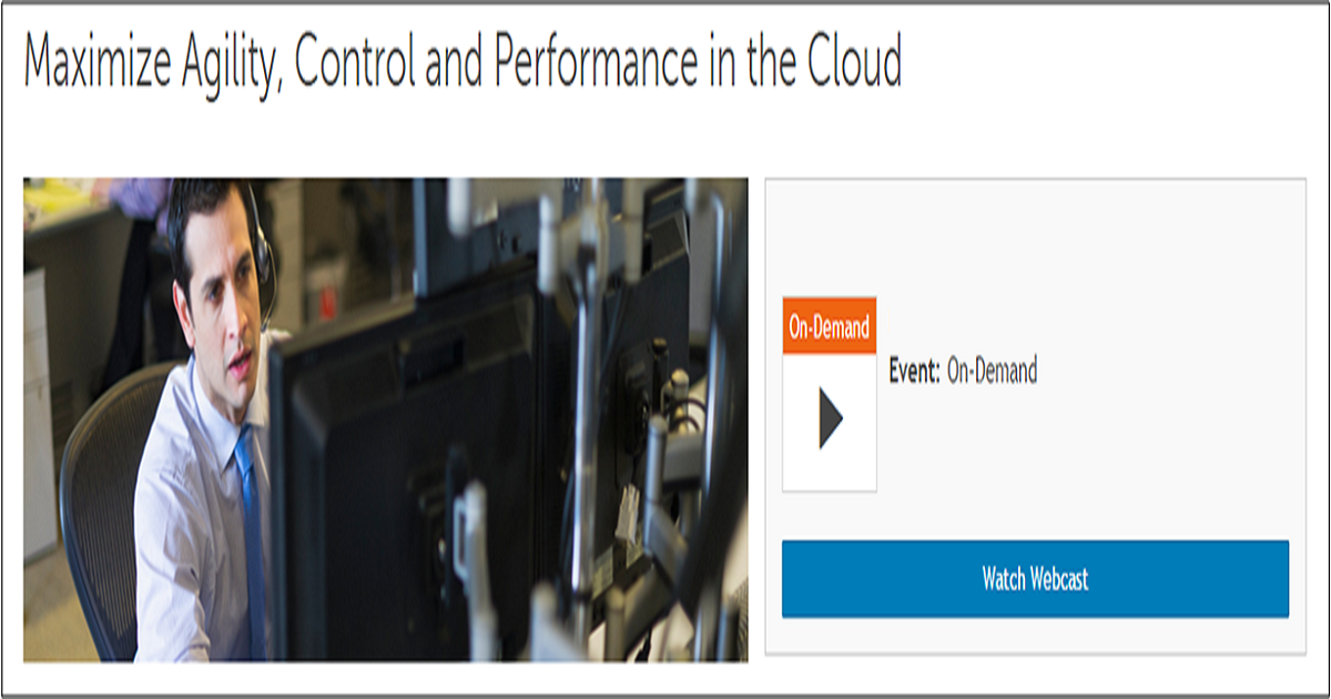 Maximize Agility, Control and Performance in the Cloud