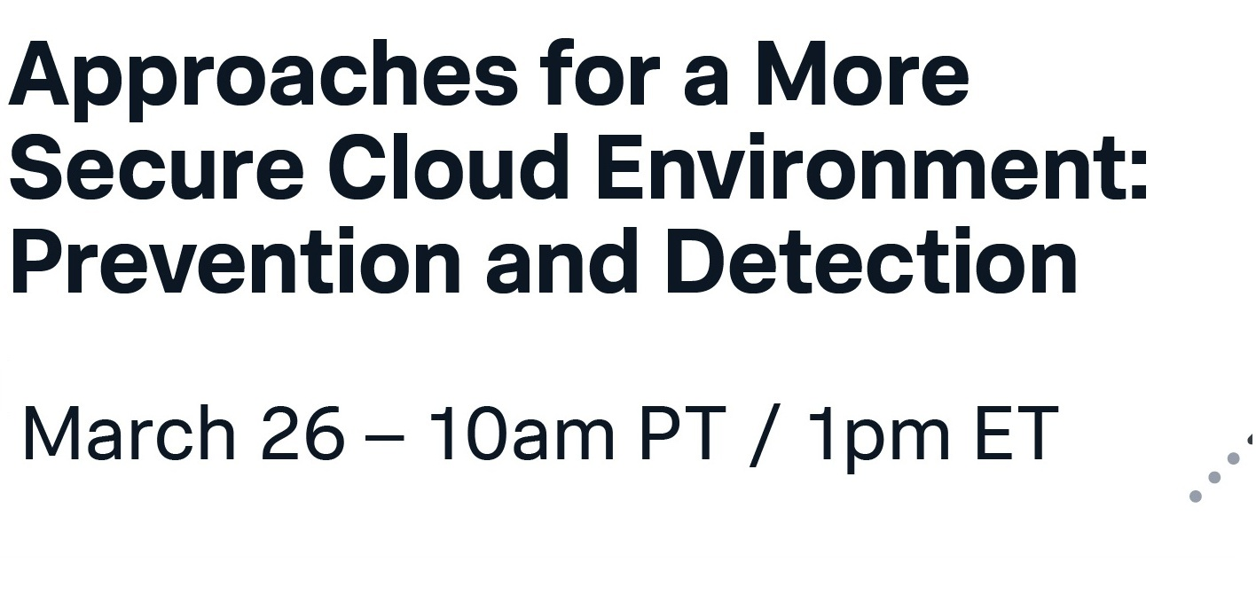 Approaches for a more secure cloud Evvironment prevention and detection
