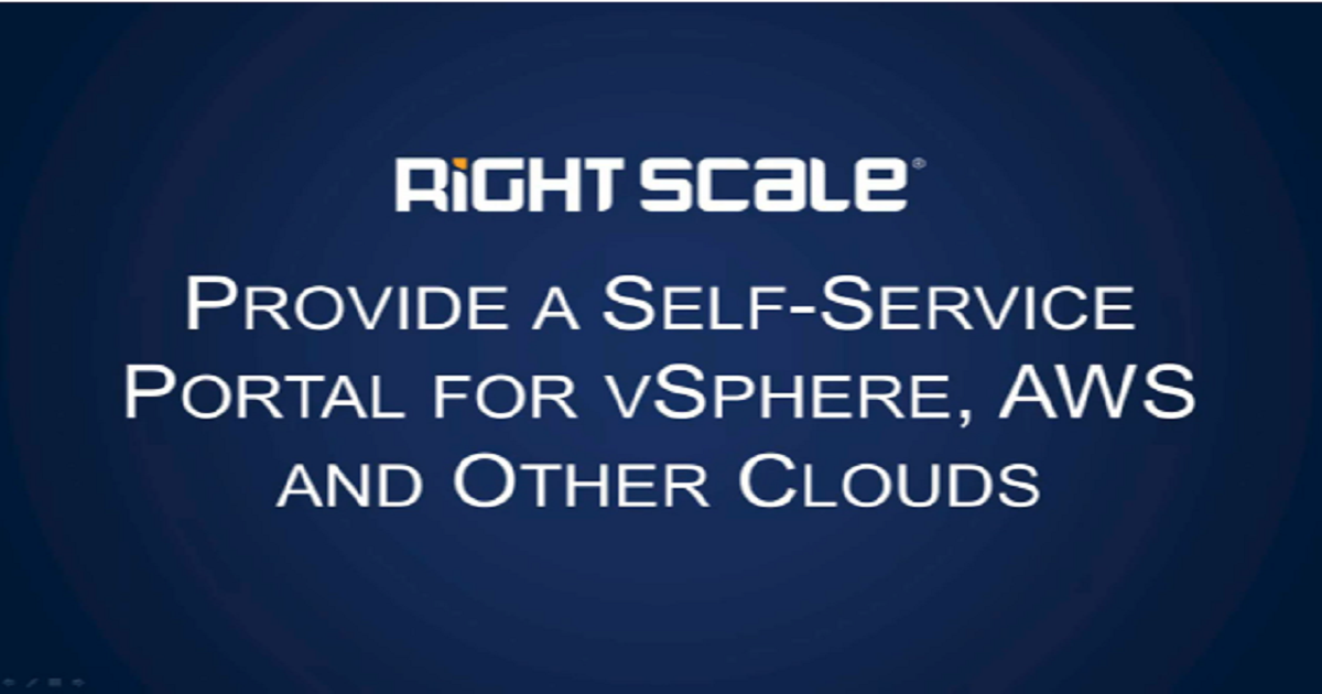 PROVIDE A SELF-SERVICE PORTAL FOR VSPHERE,