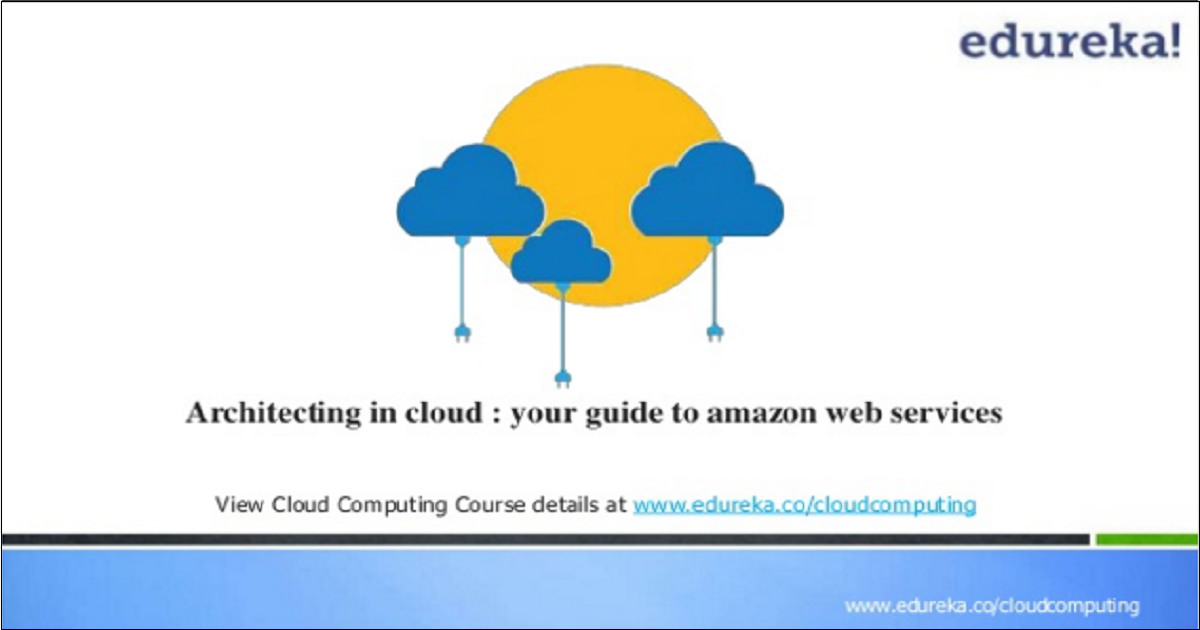 Architecting in Cloud : Your Guide to Amazon Web Services.