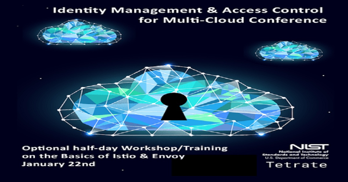 Identity Management & Access Control in Multiclouds Workshop and Conference