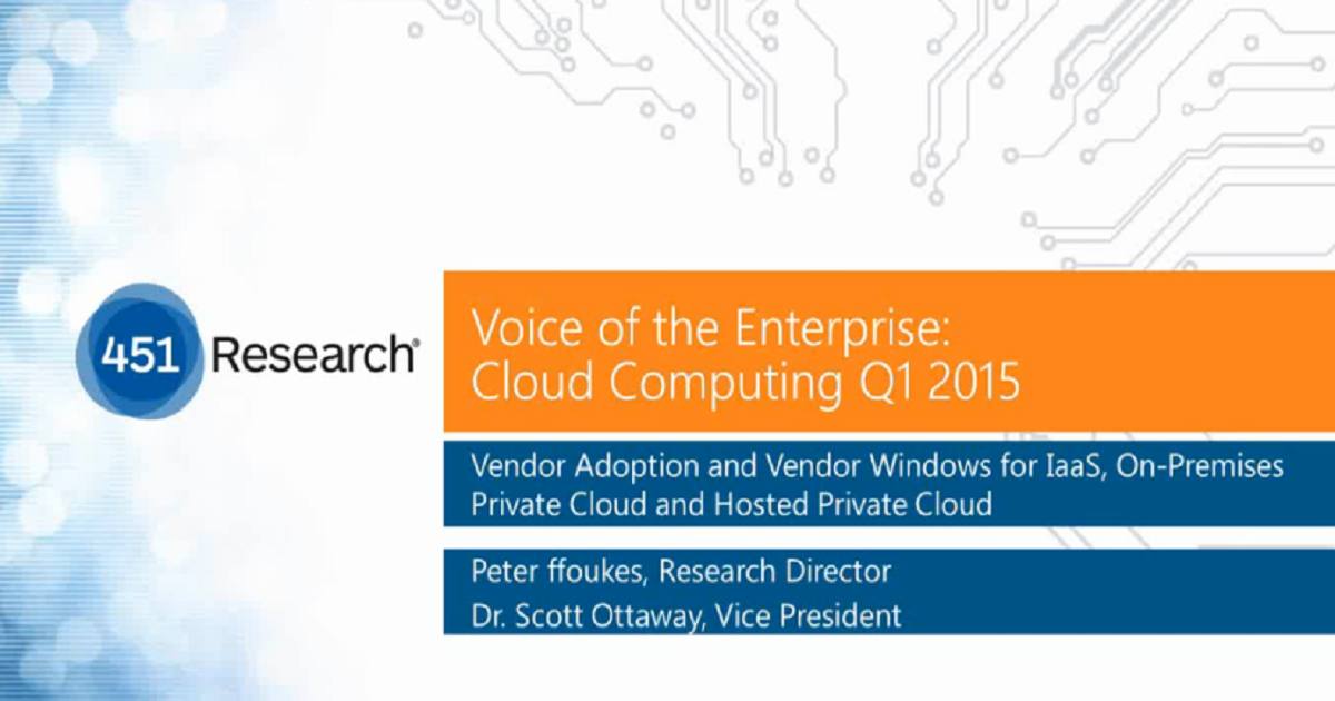 Voice of the Enterprise Cloud Computing Trends: Vendor Adoption and Vendor Windows for IaaS, On-Premises Private cloud and Hosted Private Cloud