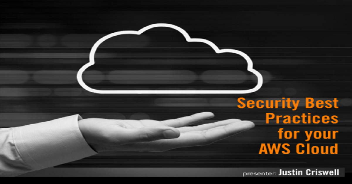 Security Best Practices for Your AWS Cloud