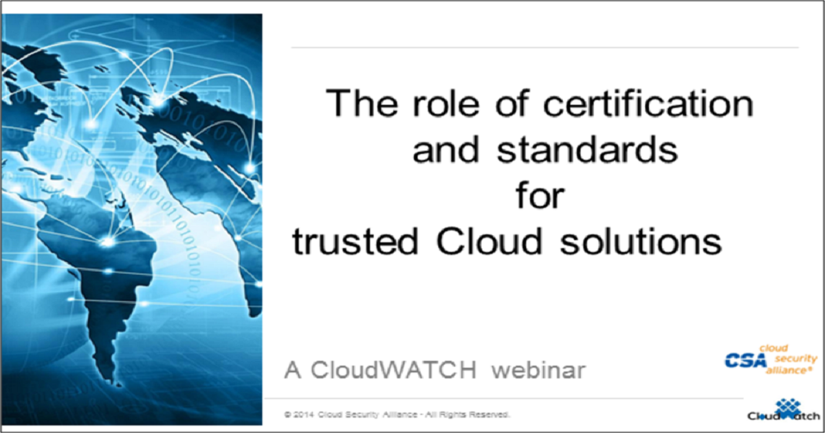 The Role of Certification and Standards for Trusted Cloud Solutions