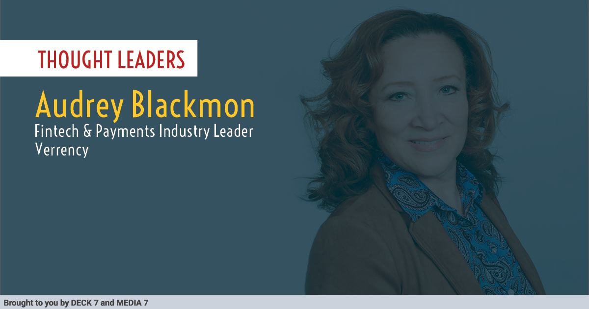 Q&A with Audrey Blackmon, Fintech & Payments Industry Leader at Verrency