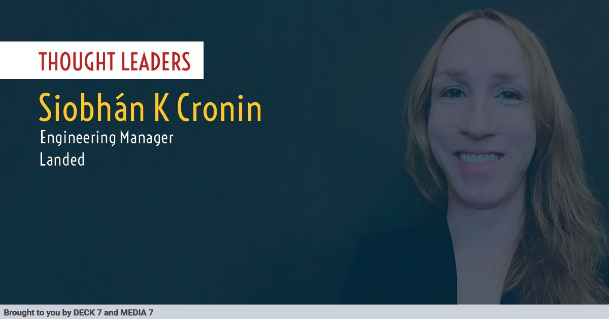 Q&A with Siobhán K Cronin, Engineering Manager at Landed