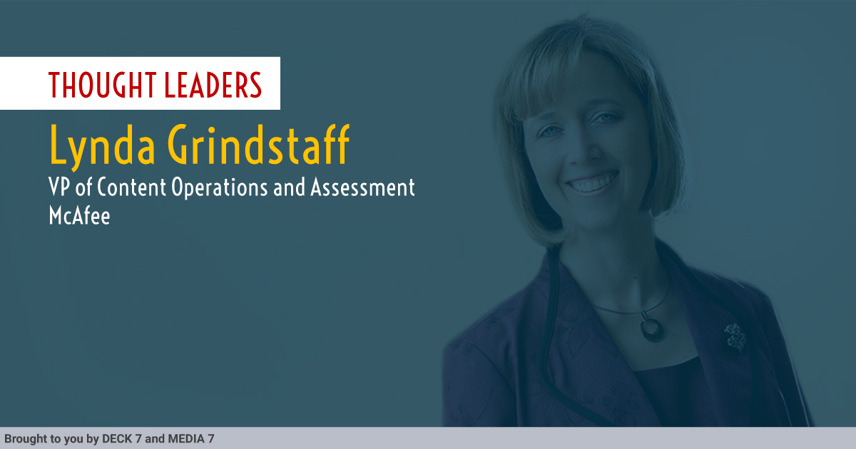 Q&A with Lynda Grindstaff, VP of Content Operations and Assessment at McAfee