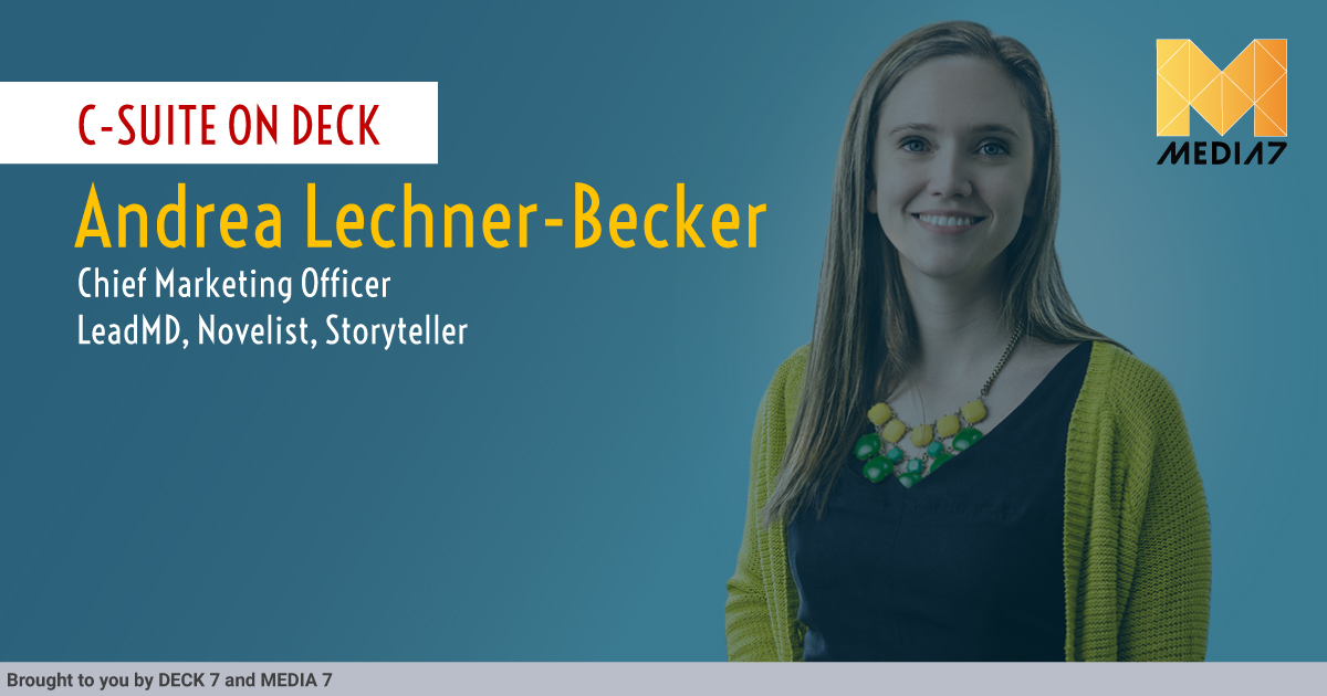 Q&A with Andrea Lechner-Becker, Chief Marketing Officer at LeadMD