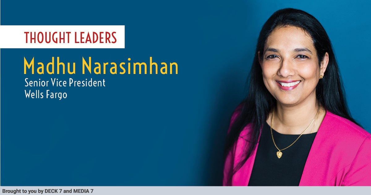 Q&A with Madhu Narasimhan, Senior Vice President at Wells Fargo