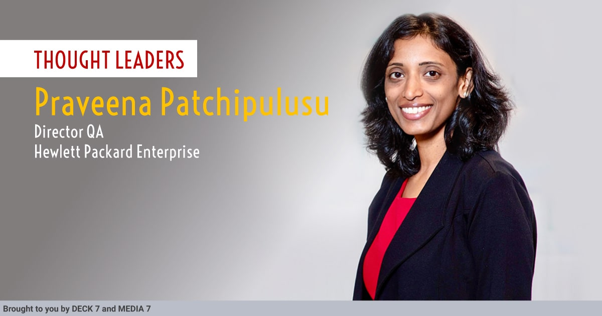 Q&A with Praveena Patchipulusu, Director QA at HPE