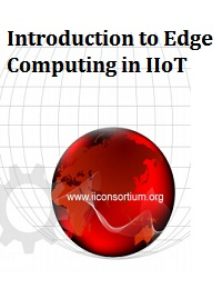 INTRODUCTION TO EDGE COMPUTING IN IIOT