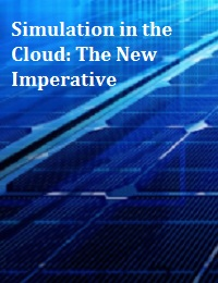 SIMULATION IN THE CLOUD: THE NEW IMPERATIVE