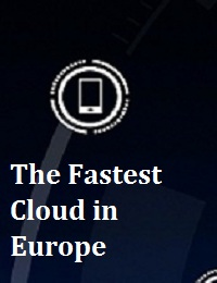 THE FASTEST CLOUD IN EUROPE