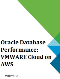 ORACLE DATABASE PERFORMANCE: VMWARE CLOUD ON AWS
