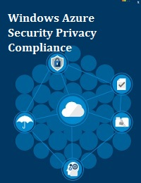 WINDOWS AZURE SECURITY PRIVACY COMPLIANCE
