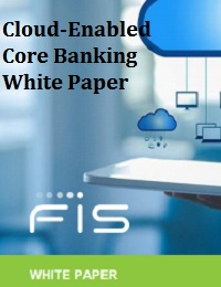 CLOUD-ENABLED CORE BANKING WHITE PAPER