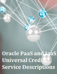 ORACLE PAAS AND IAAS UNIVERSAL CREDITS SERVICE DESCRIPTIONS