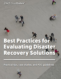 BEST PRACTICES FOR EVALUATING DISASTER RECOVERY SOLUTIO