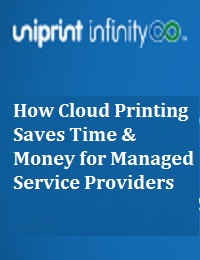 HOW CLOUD PRINTING SAVES TIME & MONEY FOR MANAGED SERVICE PROVIDERS