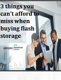 3 THINGS YOU CAN'T AFFORD TO MISS WHEN BUYING FLASH STORAGE